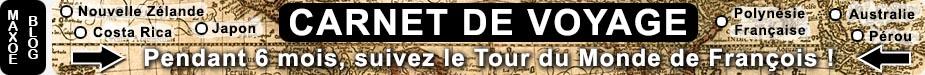 Carnet de Voyage : Le Tour du Monde de François