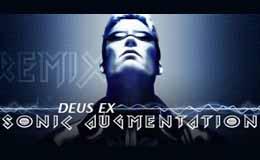 Deus Ex : Sonic Augmentation