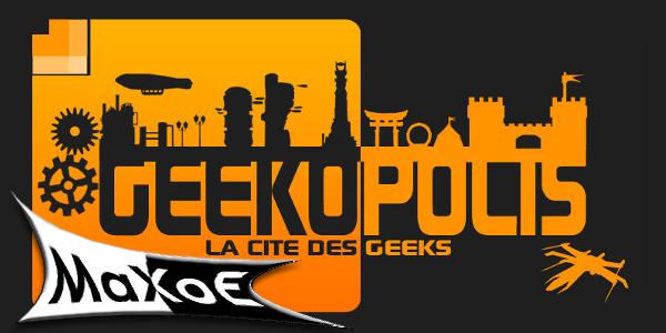 MAXOE_geekopolis_2013_Une