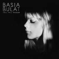 BasiaBulat-TallTallShadow-pochette