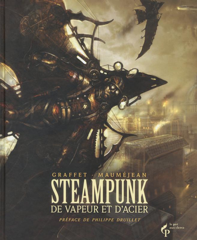 Graffet/Mauméjan - Steampunk - De vapeur et d'acier (2013)