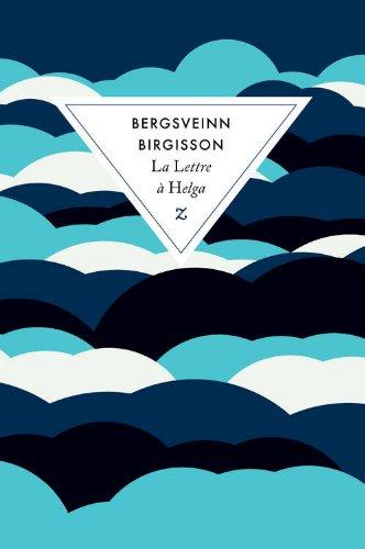 La lettre à Helga de Bergsveinn Birgisson – Zulma – 16, 50 euros