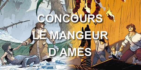 Concours 'Le Mangeur d'âmes' : un album (Tome 1) à gagner chaque jour !