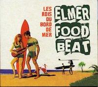 ElmerfoodBeat-LesRois