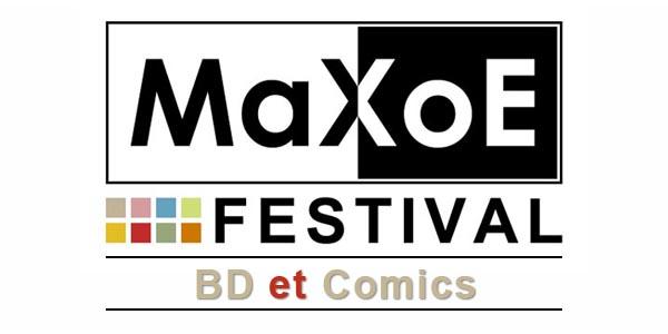 MaXoE Festival Bande dessinée et Comics