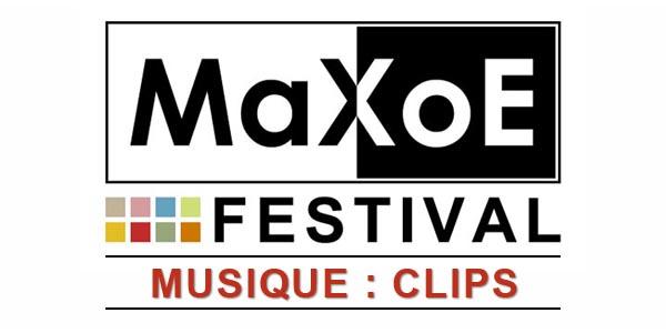 MaXoE Festival Musique Clips