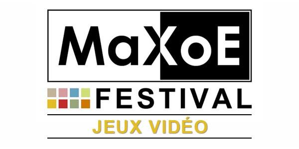 MaXoE Festival Jeux Vidéo