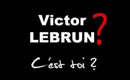 Victor Lebrun ?
