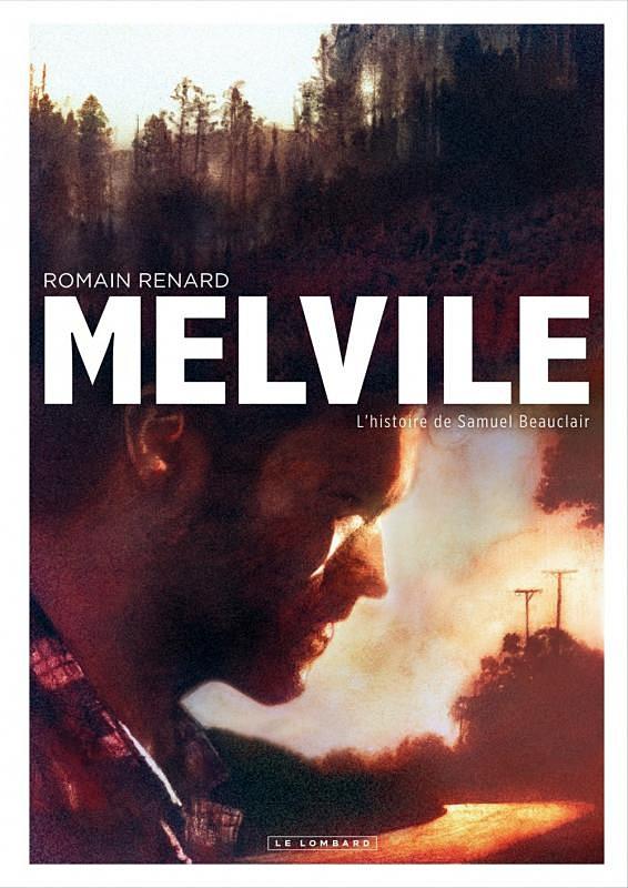 Melvile, l'histoire de Samuel Beauclair