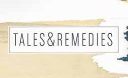Tales & Remedies