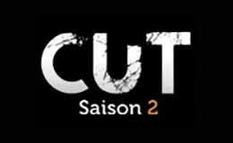 La série Cut