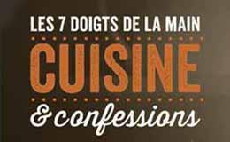 Cuisine & Confessions, le nouveau spectacle des 7 doigts de la Main