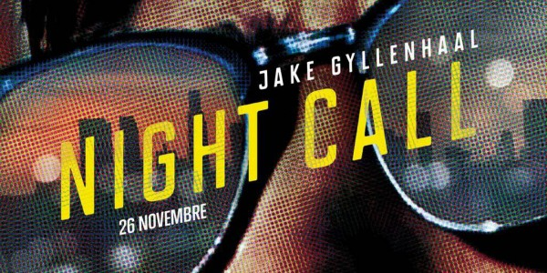 Night-Call-Jake-Gyllenhaal-Nightcrawler