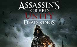 Assassin's Creed Unity – Dead Kings