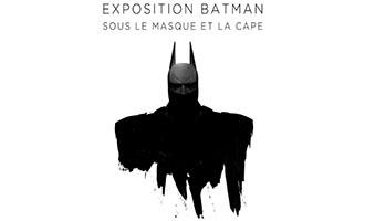 L'exposition « Batman, sous le Masque et la Cape » s'installe à Paris du 17 au 24 juin