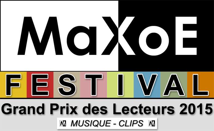 MaXoE Festival : La Sélection Musique - Les Clips