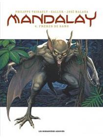 Mandalay T4 : Frères de sang