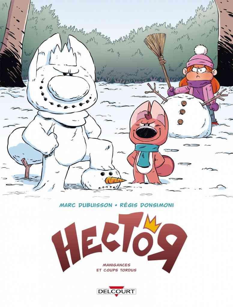 hector-01-manigances-et-coups-tordus