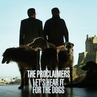 Proclaimers_LetsHearItForTheDogs_jaq