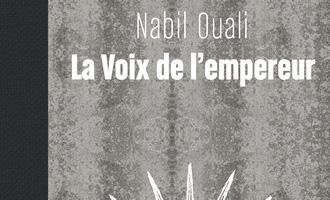 La Voix de l'empereur Tome 2 de Nabil Ouali aux Editions Mnémos