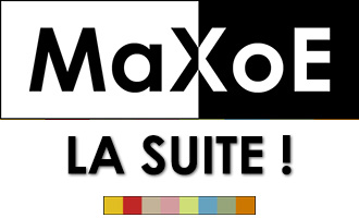 MaXoE Festival - La Suite