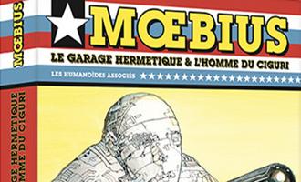 Mœbius Œuvres - Coffret : Le Garage hermétique + L'Homme du Ciguri USA chez Les Humanos