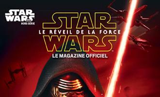 Star Wars : Le réveil de la Force, le Magazine officiel
