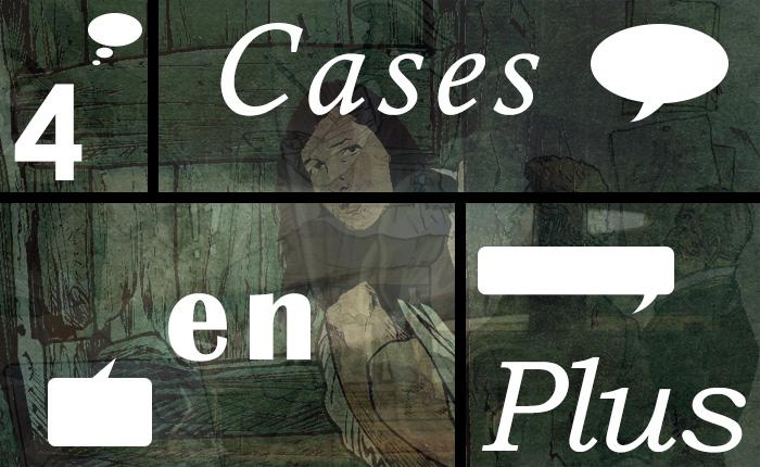 4 cases en plus