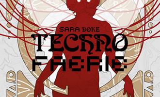 Techno faerie de Sara Doke chez les moutons électriques