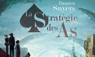 La Stratégie des as de Damien Snyers chez ActuSF