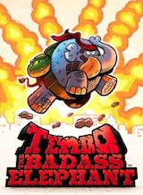 Retour sur Tembo The Bad Ass Elephant : Ride, Baby Ride