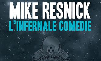 L'Infernale Comédie de Mike Resnick chez ActuSF