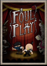 Foul Play : Lever de rideau