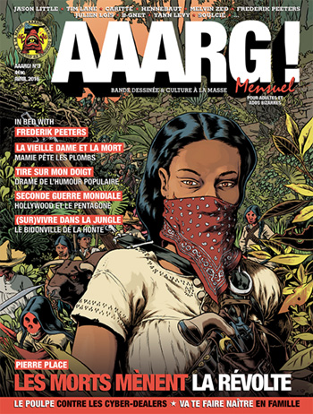 AAARG! N°3 en kiosque avec Jason Little, Frederik Peeters, Tim Lane, Pierre Place...