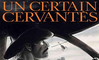 Un certain Cervantes de Christian Lax