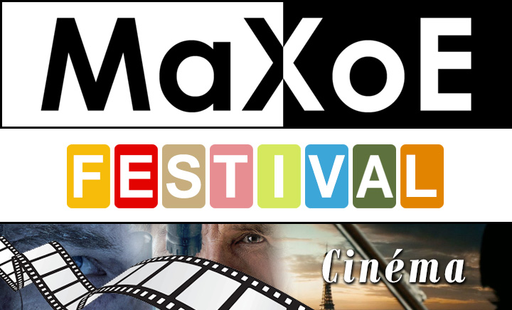 MaXoE Festival Cinéma