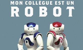 Mon collègue est un robot de Valéry Bonneau chez Gallimard