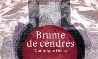 Brume de cendres de Dominique Douay chez les moutons électriques