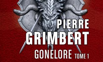 Gonelore, Les Arpenteurs T1 de Pierre Grimbert chez Mnémos