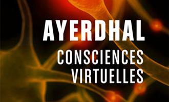Consciences virtuelles de Yal Ayerdhal chez les moutons électriques