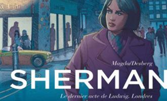 Sherman Tome 7 de Stephen Desberg et Magda chez Le Lombard