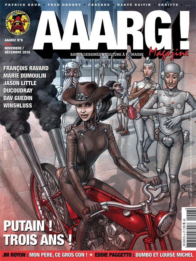 AAARG! Magazine N°6 est disponible en kiosque !