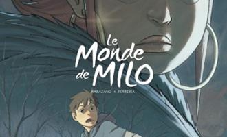 Le Monde de Milo T4 de Christophe Ferreira et Richard Marazano chez Dargaud