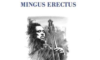 Mingus Erectus
