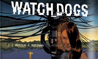 Après Assassin's Creed Conspirations, Watch_Dogs sort aussi en bande-dessinée