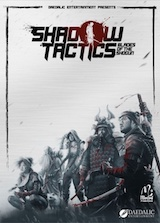 Shadow Tactics – Blades of the Shogun : Commandos au pays du Soleil-Levant !