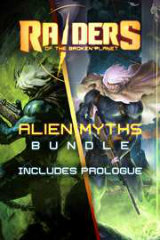 Raiders of the Broken Planet – Prologue + Alien Myths : Mieux vaut être seul(e)…