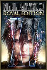 Final Fantasy XV – Edition Royale : La version ultime…
