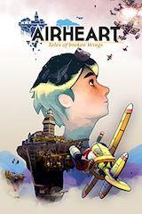 Airheart, Tales Of Broken Wings : surprenant !